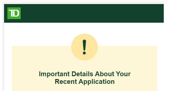 TD Rejected my new credit card application